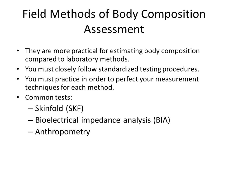Field Methods of Body Composition Assessment