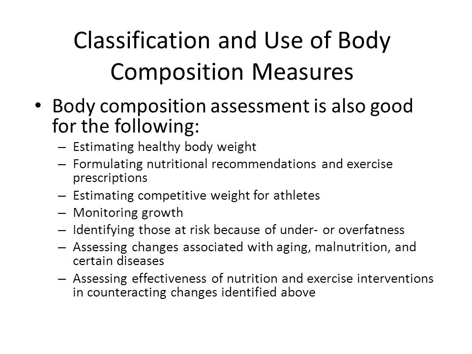 Classification and Use of Body Composition Measures