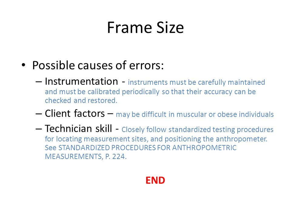 Frame Size Possible causes of errors: