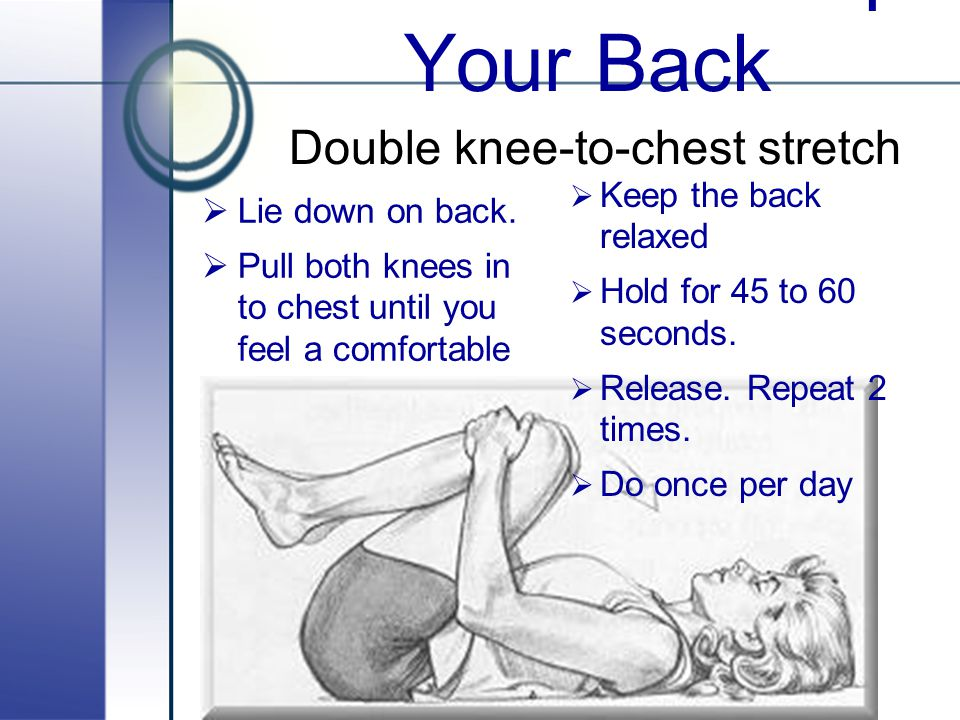 Stretches To Help Your Back Double knee-to-chest stretch