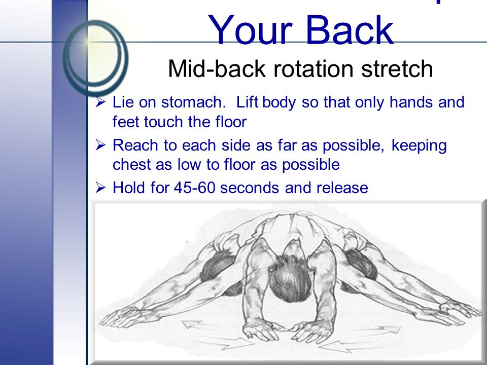 Stretches to Help Your Back Mid-back rotation stretch