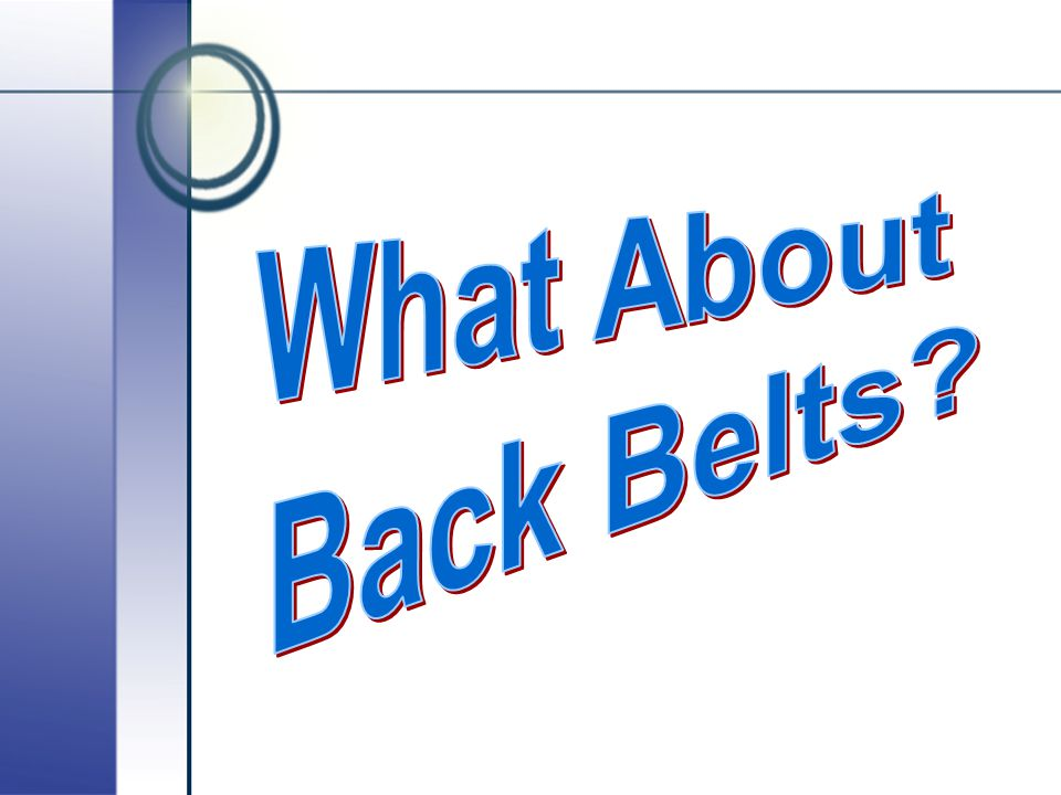 What About Back Belts