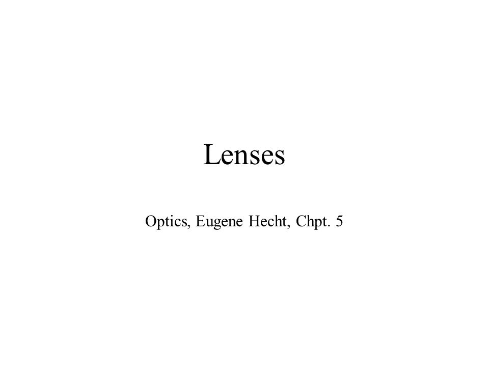 Optics, Eugene Hecht, Chpt. 5