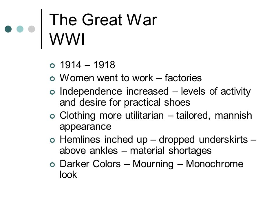 The Great War WWI 1914 – 1918 Women went to work – factories