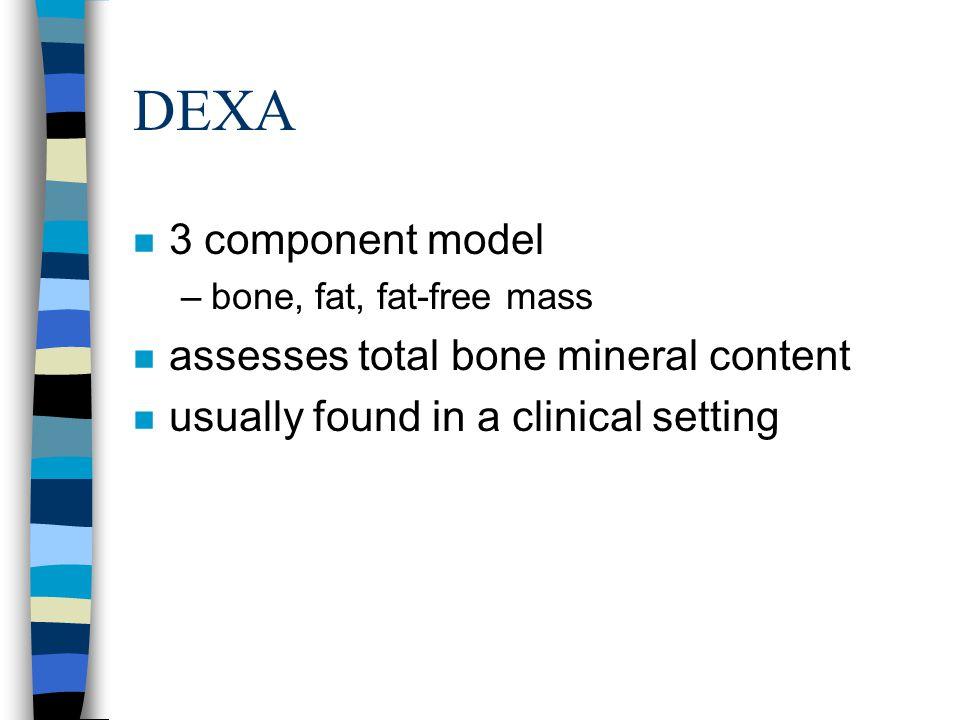 DEXA 3 component model assesses total bone mineral content