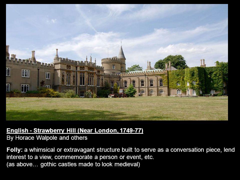 English - Strawberry Hill (Near London, 1749-77)