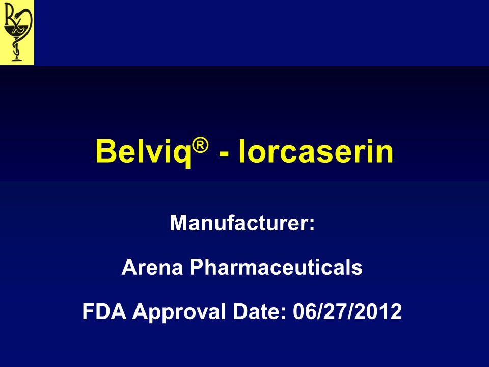 Manufacturer: Arena Pharmaceuticals FDA Approval Date: 06/27/2012