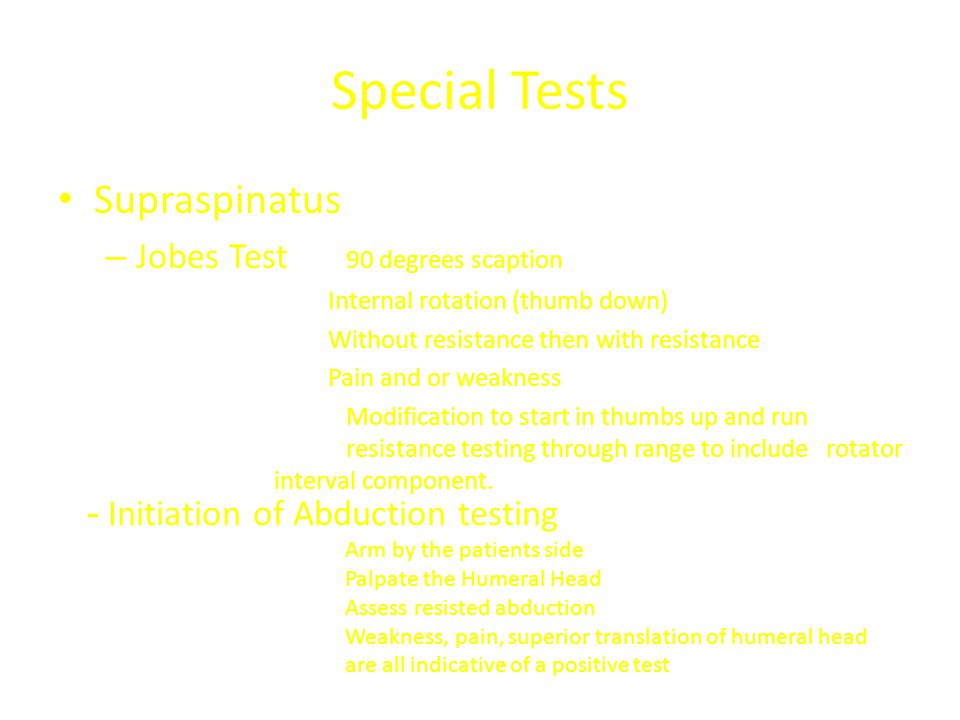 Special Tests Supraspinatus Jobes Test 90 degrees scaption