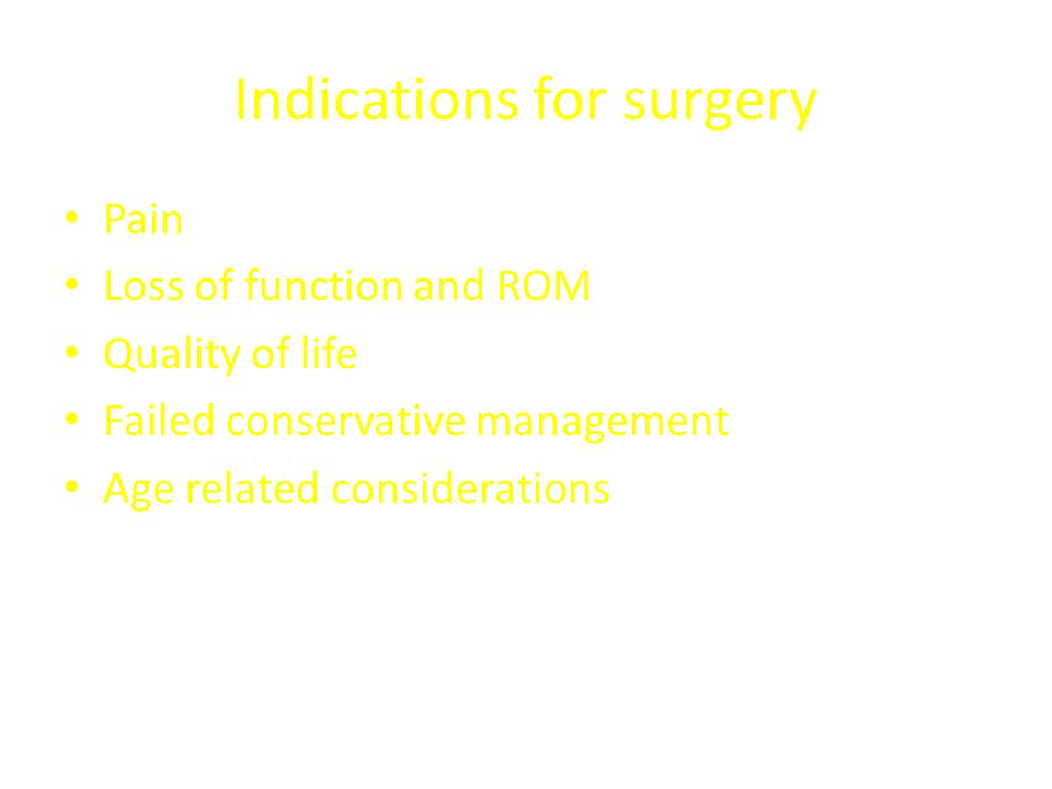 Indications for surgery