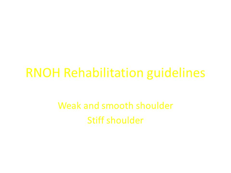 RNOH Rehabilitation guidelines