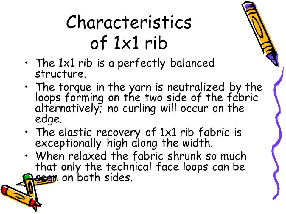 Characteristics of 1x1 rib