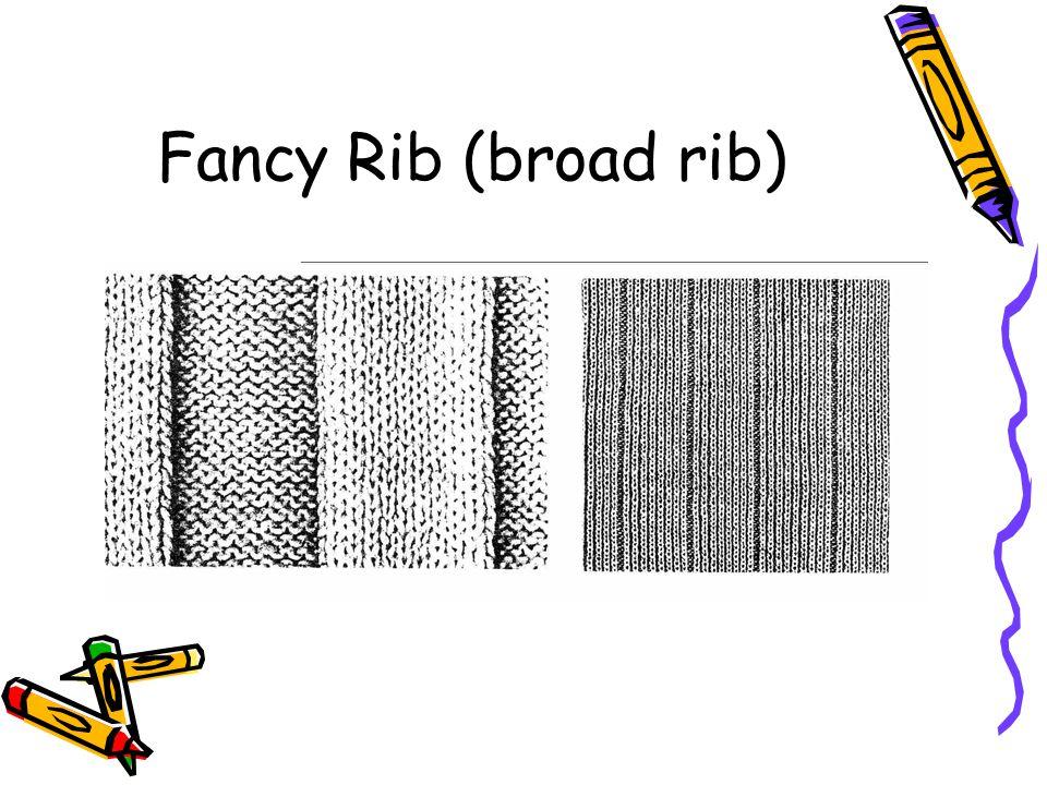 Fancy Rib (broad rib)