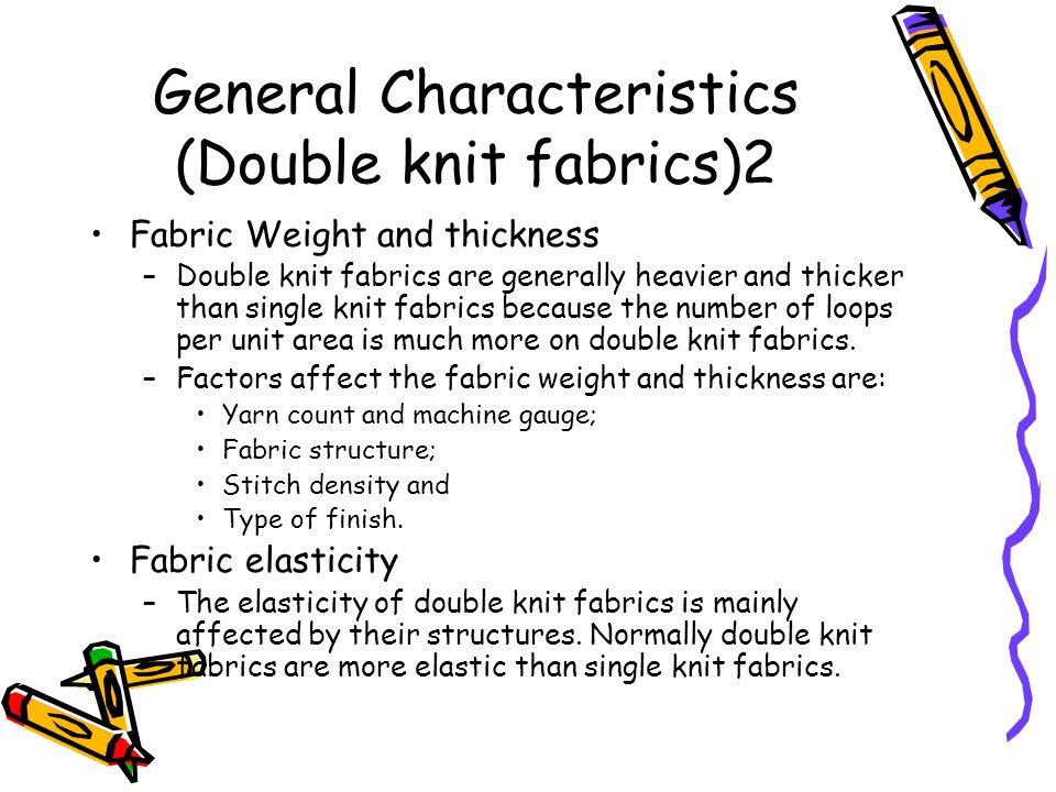 General Characteristics (Double knit fabrics)2