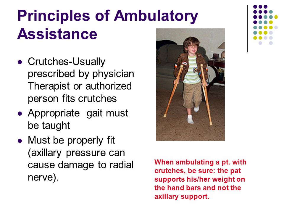 Principles of Ambulatory Assistance