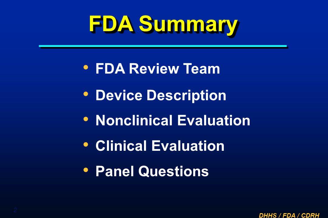 FDA Summary FDA Review Team Device Description Nonclinical Evaluation