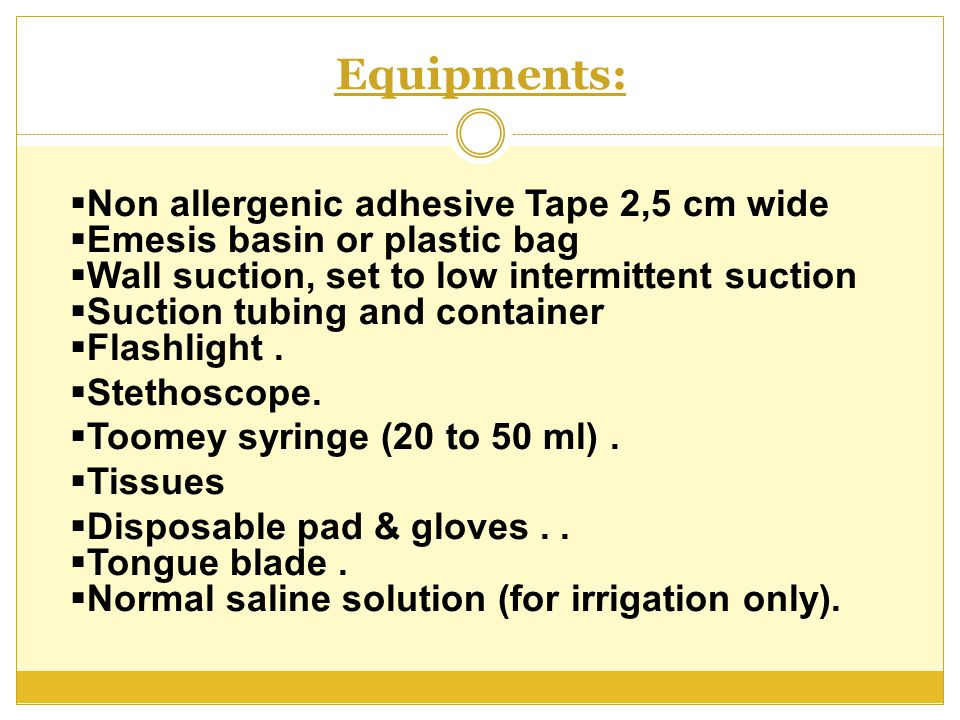 Equipments: Non allergenic adhesive Tape 2,5 cm wide