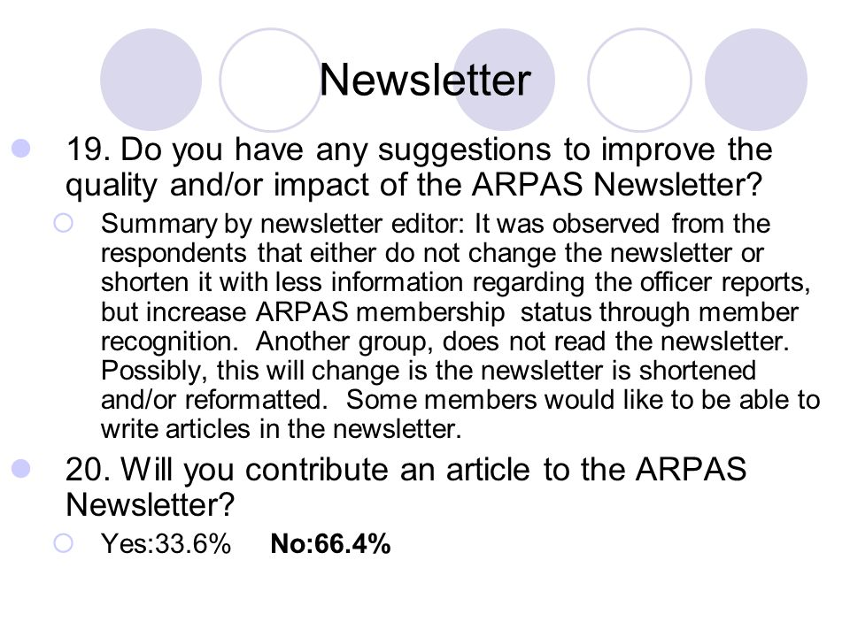 Newsletter 19. Do you have any suggestions to improve the quality and/or impact of the ARPAS Newsletter