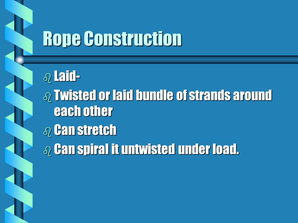 Rope Construction Laid-
