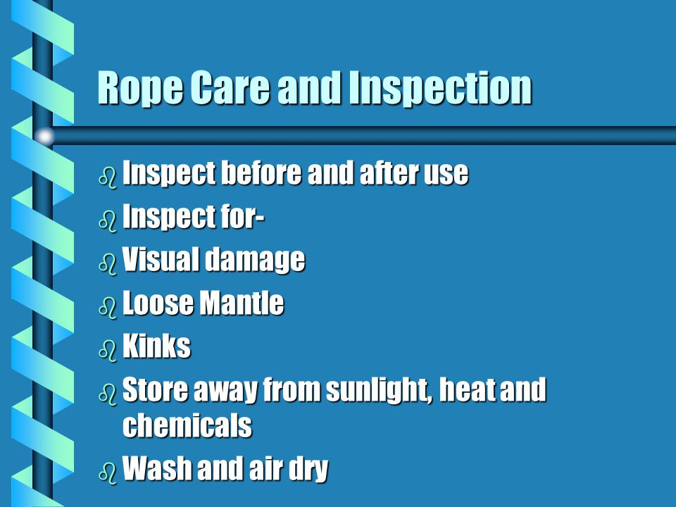 Rope Care and Inspection