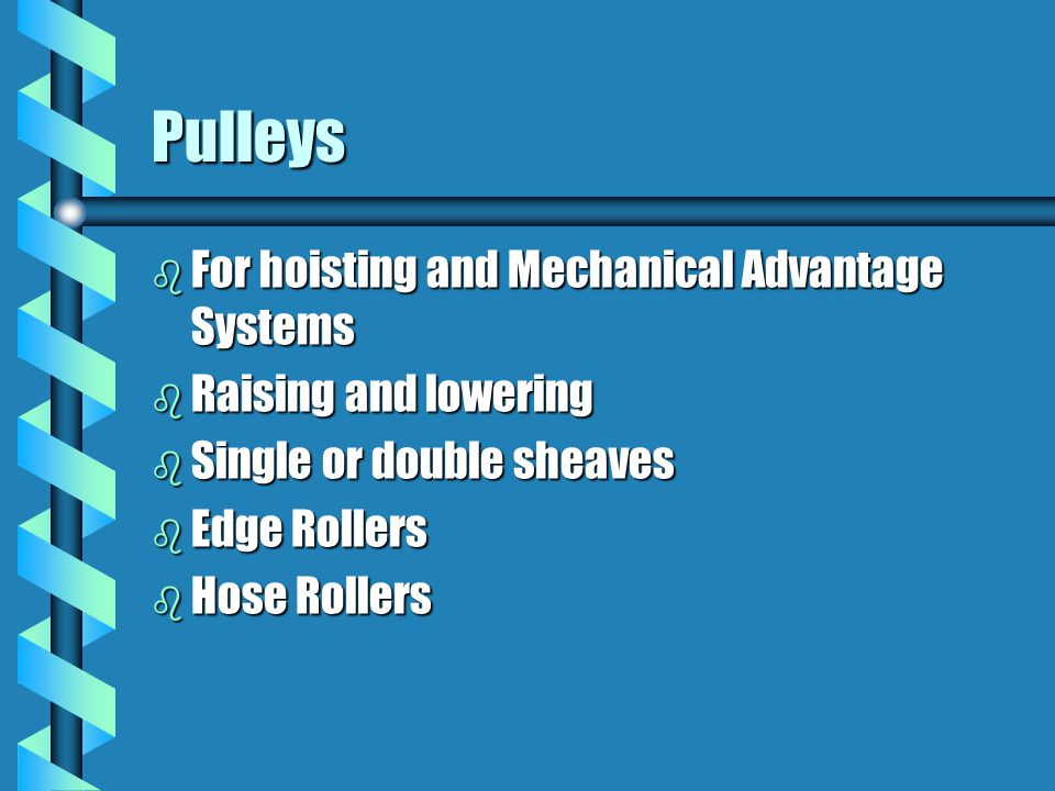 Pulleys For hoisting and Mechanical Advantage Systems