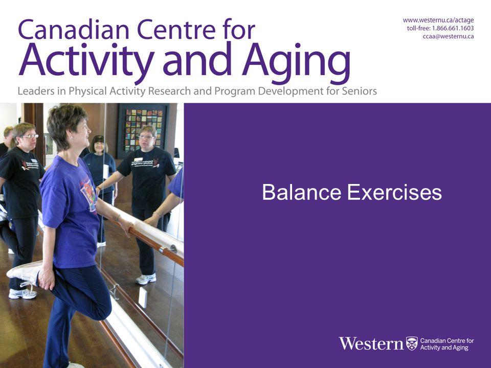 BALANCE EXERCISES Balance Exercises Balls, Bands & Balance