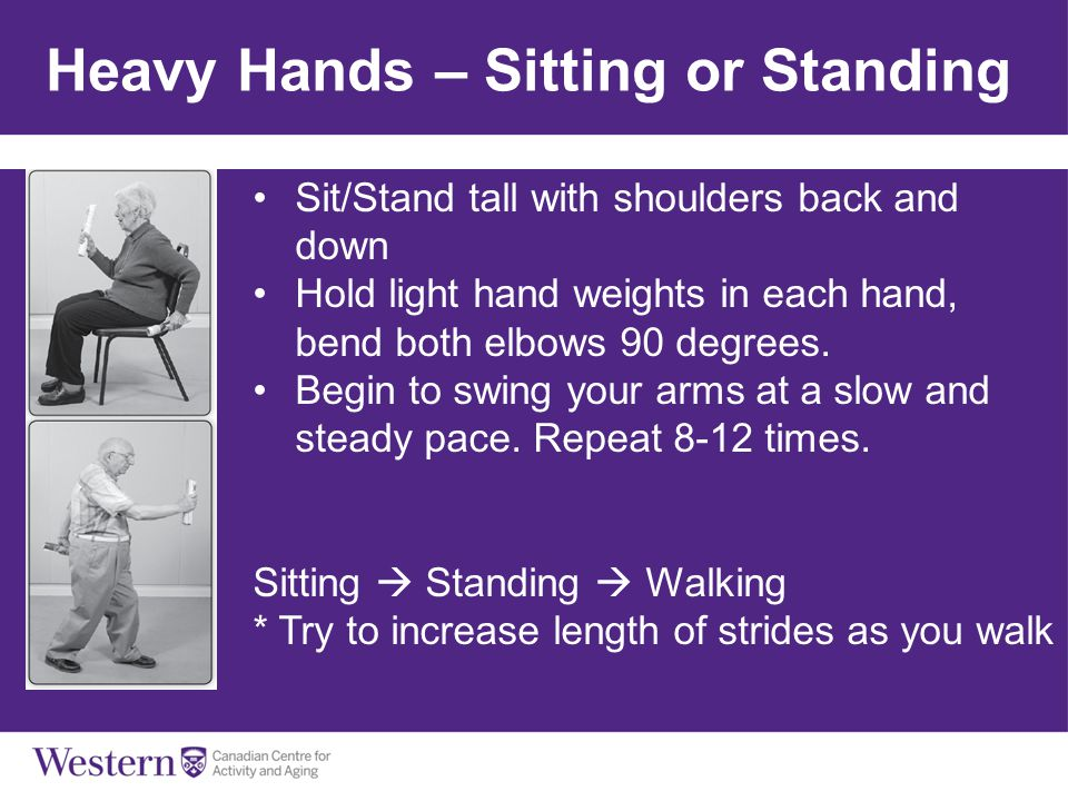 Heavy Hands – Sitting or Standing