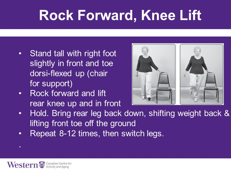 Rock Forward, Knee Lift . Stand tall with right foot