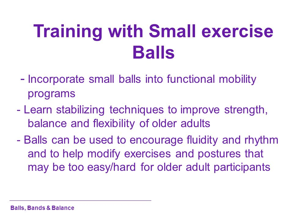 Training with Small exercise Balls