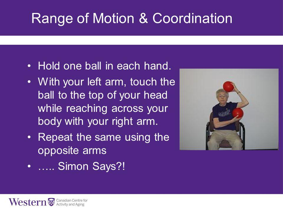 Range of Motion & Coordination