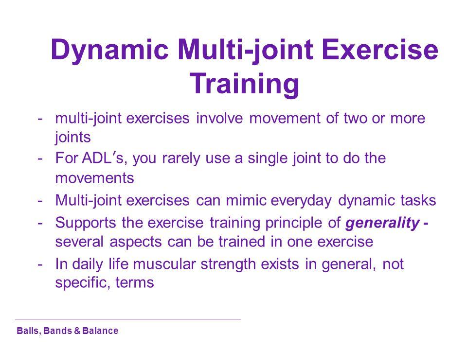 Dynamic Multi-joint Exercise Training