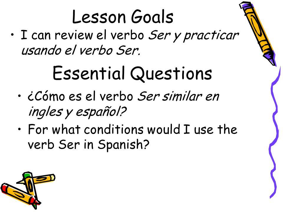 Lesson Goals Essential Questions