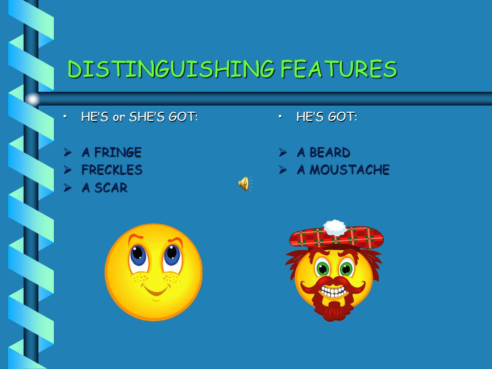 DISTINGUISHING FEATURES