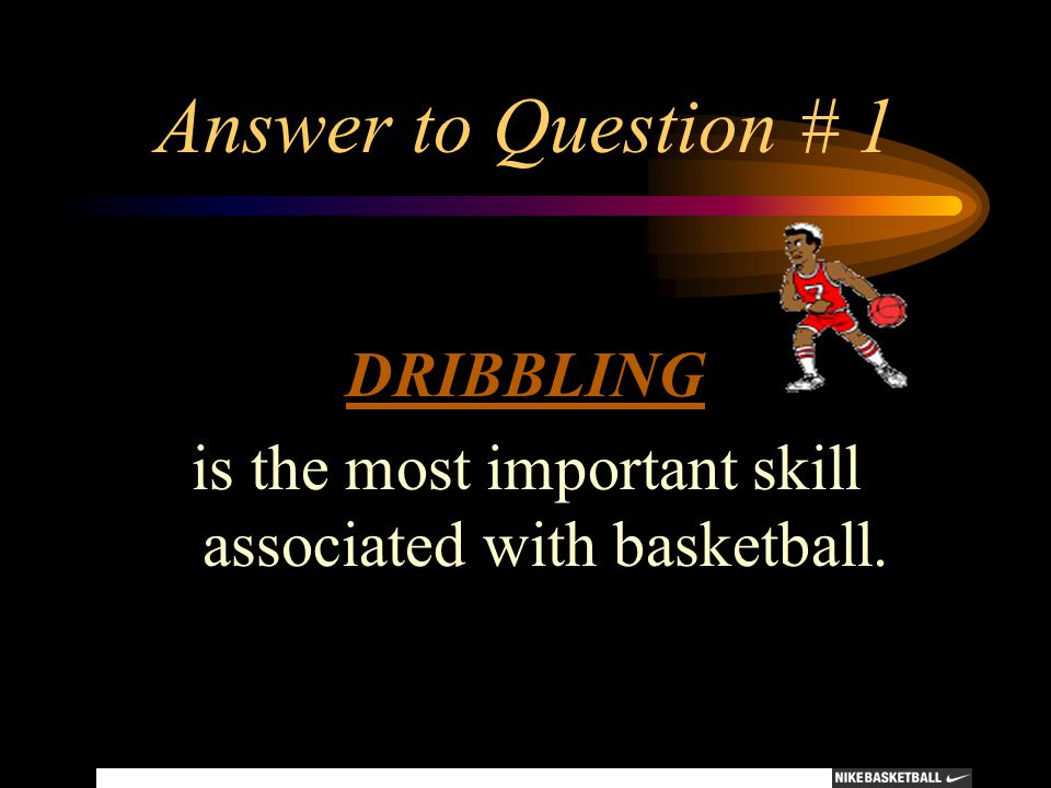 is the most important skill associated with basketball.