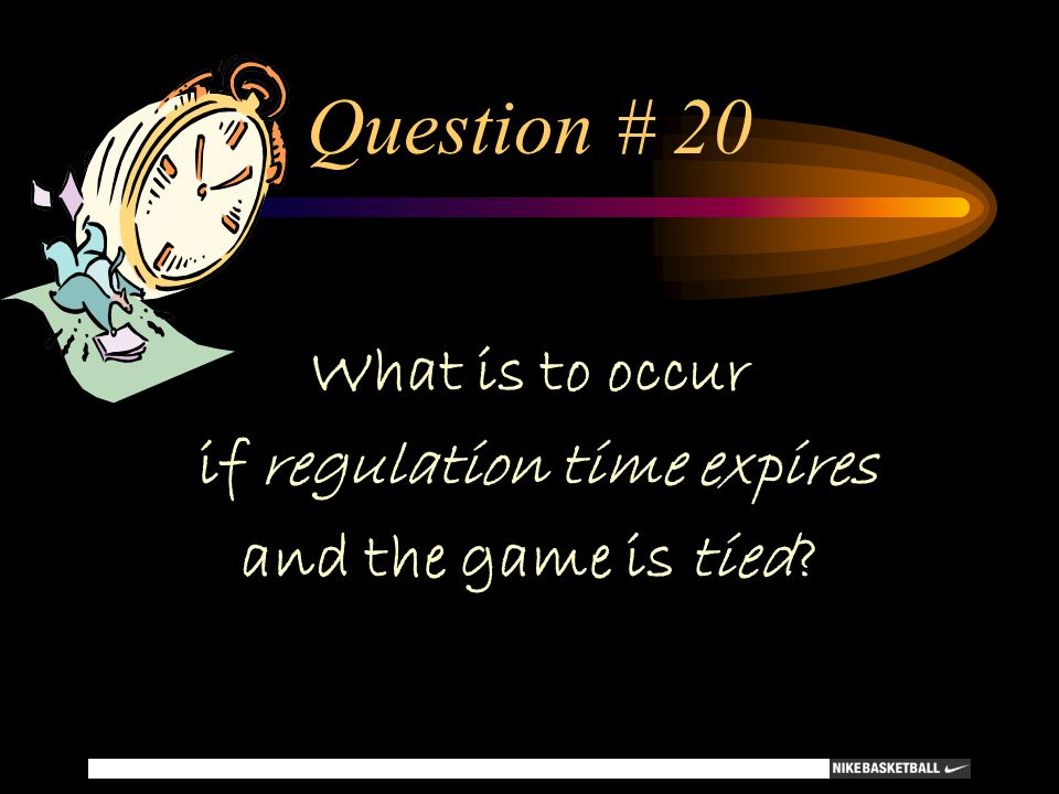 if regulation time expires