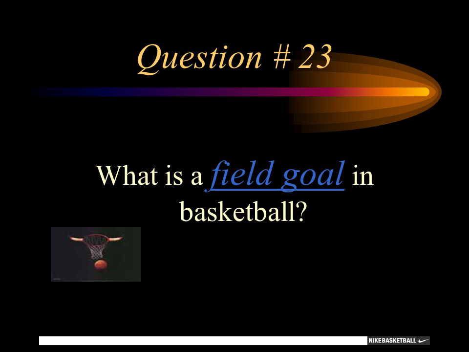 What is a field goal in basketball