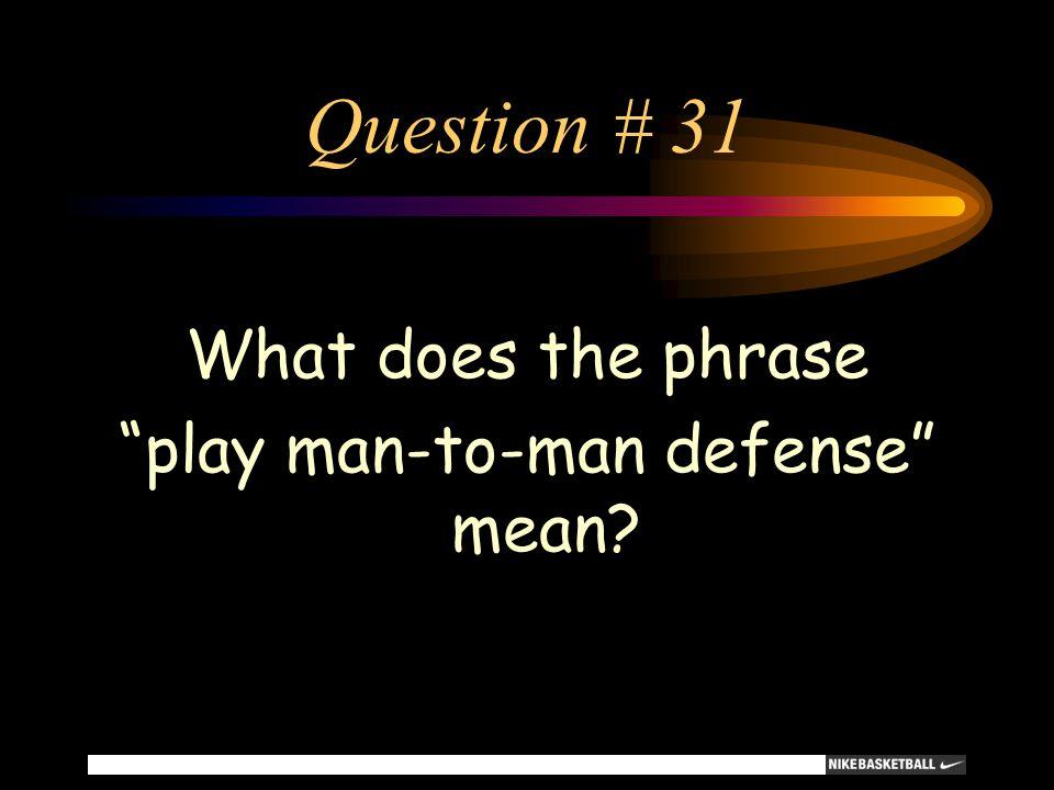play man-to-man defense mean