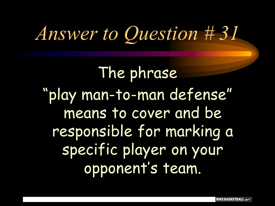 Answer to Question # 31 The phrase