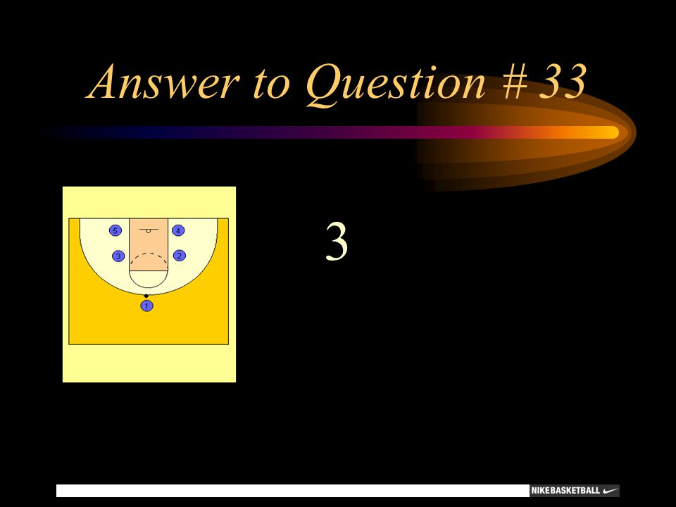 Answer to Question # 33 3