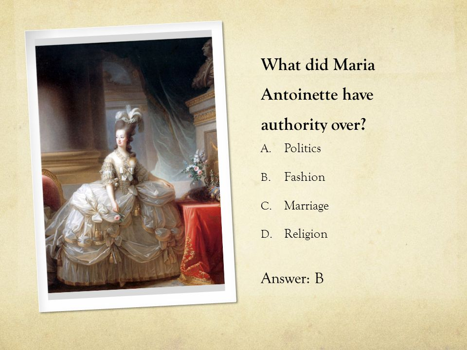 What did Maria Antoinette have authority over