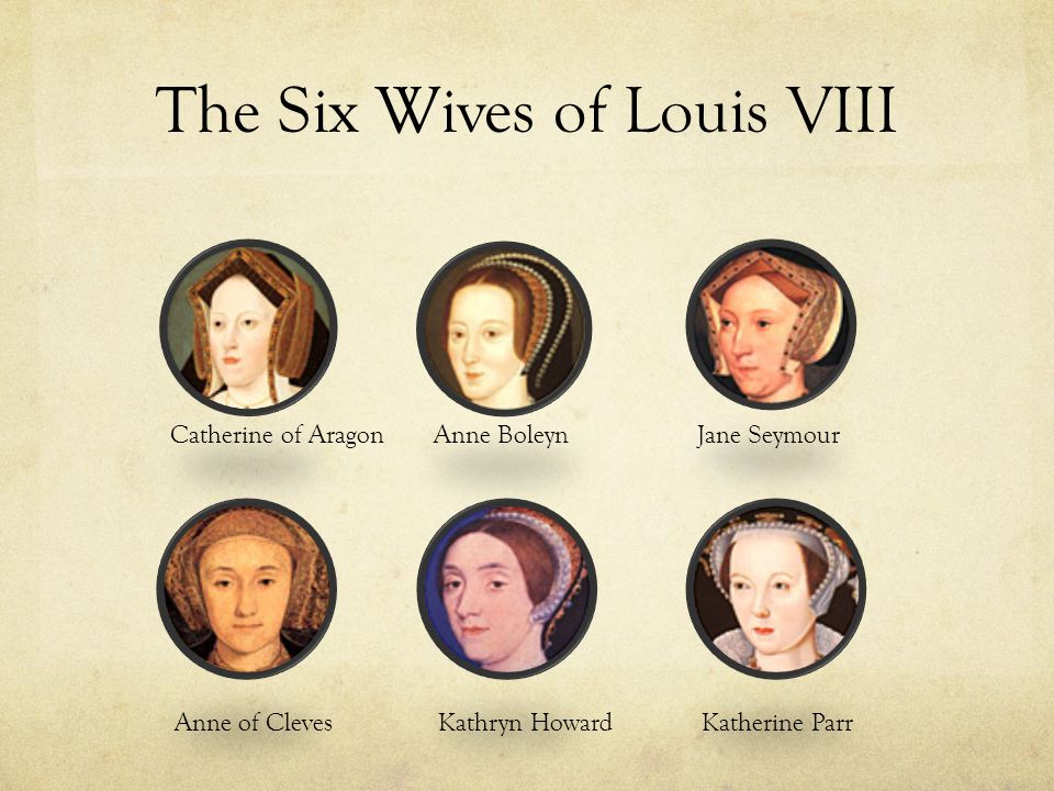 The Six Wives of Louis VIII