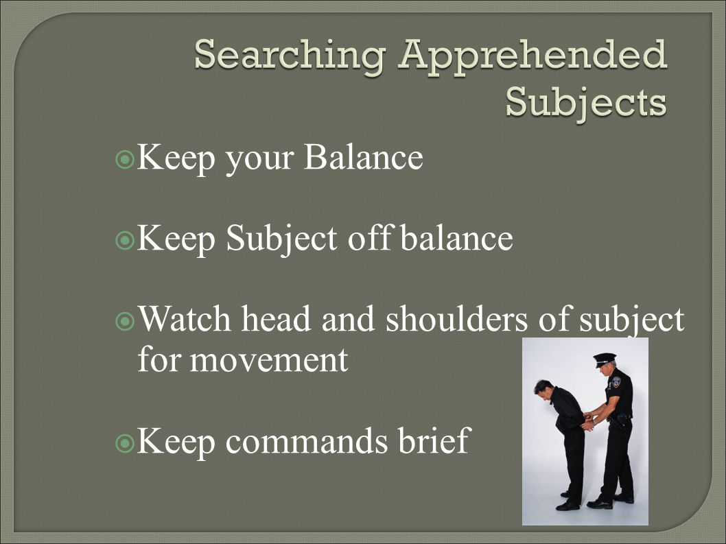 Searching Apprehended Subjects