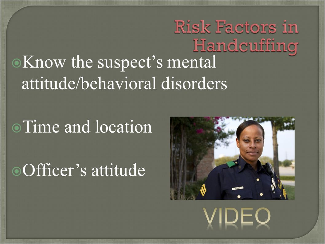 Risk Factors in Handcuffing