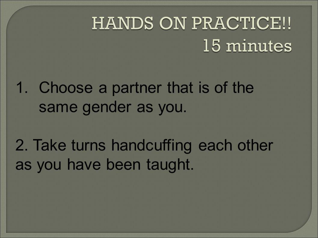 HANDS ON PRACTICE!! 15 minutes