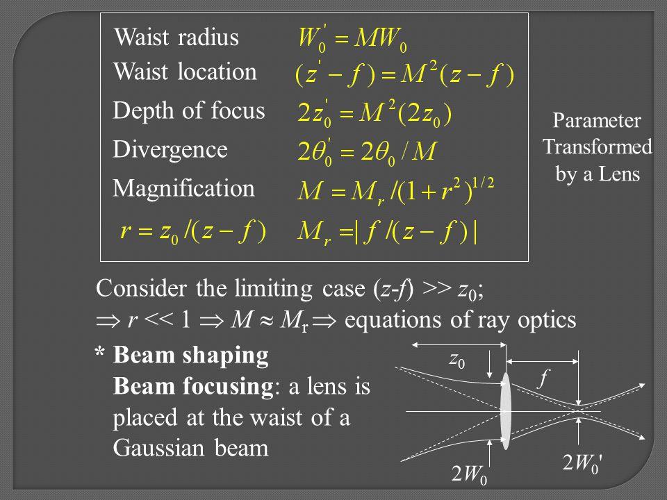 Consider the limiting case (z-f) >> z0;