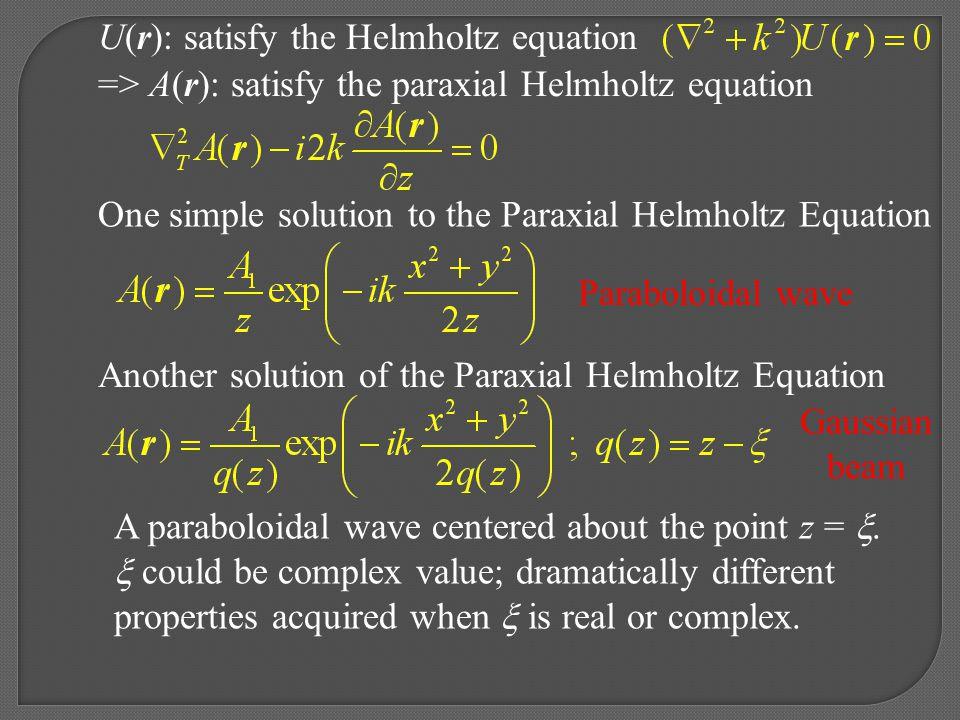 U(r): satisfy the Helmholtz equation