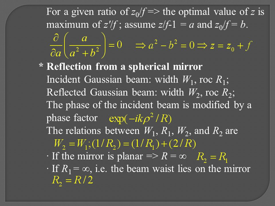 For a given ratio of z0/f => the optimal value of z is