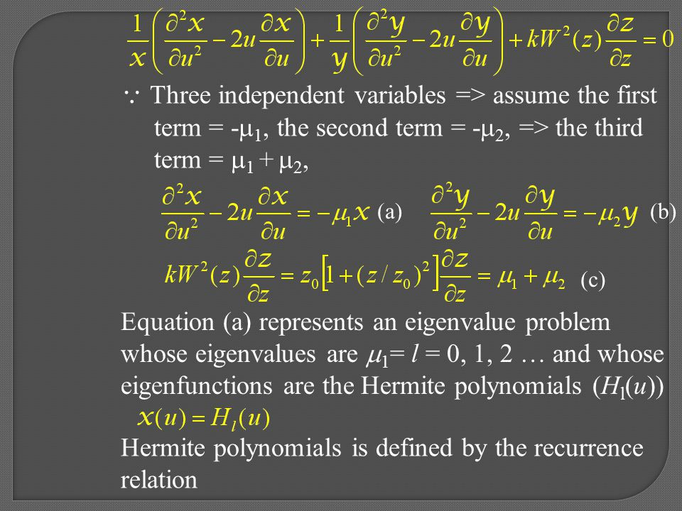  Three independent variables => assume the first