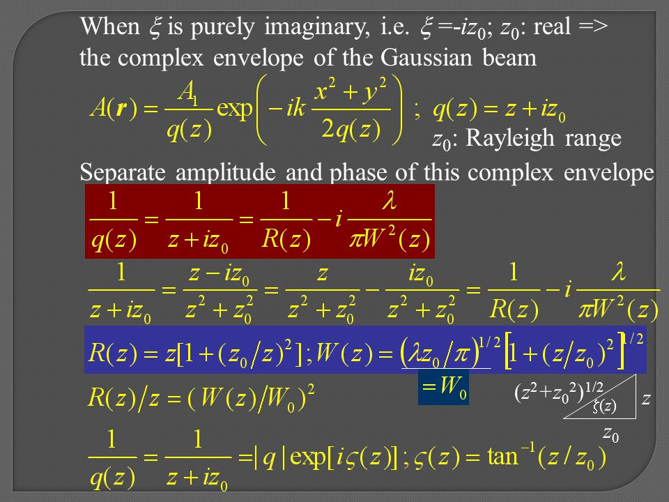 When  is purely imaginary, i.e.  =-iz0; z0: real =>