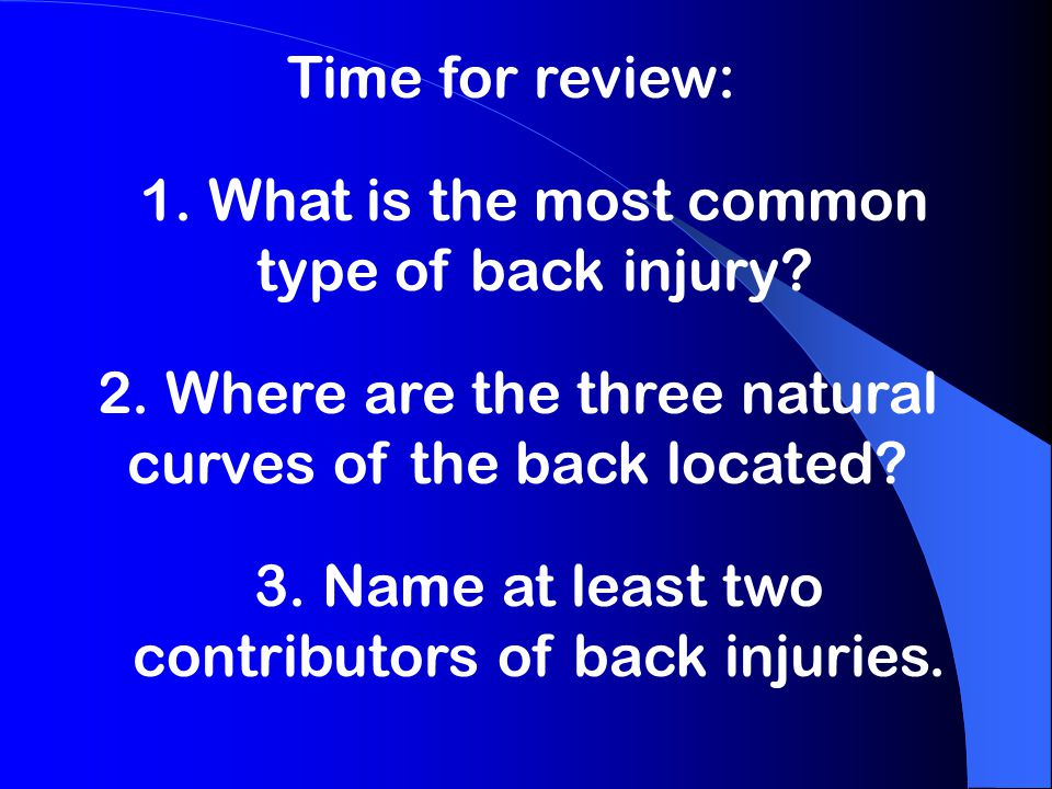 1. What is the most common type of back injury
