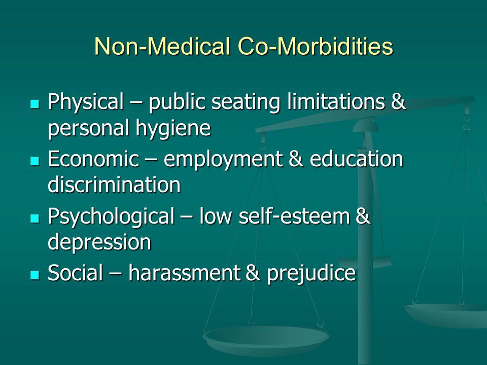 Non-Medical Co-Morbidities